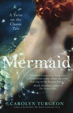 "Carolyn Turgeon's ""Mermaid"""