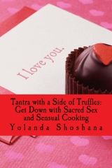 Tantra with a Side of Truffles