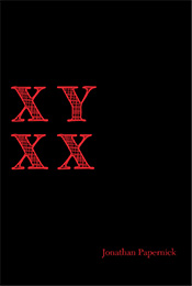 Jon Papernick will be reading from his erotic book XYXX on Feb 14th, 2014